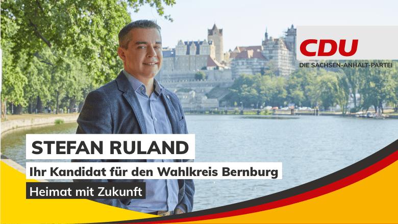 Stefan Ruland | Ihr Direktkandidat für den Wahlkreis Bernburg
